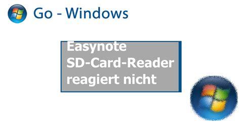 reagiert nicht immer easynote sd card reader reagiert nicht pc hardware treiber