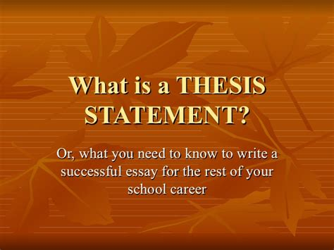 what is the thesis what is a thesis statement