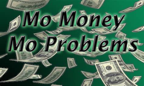 mo money mo problems download mo money mo problems exle please