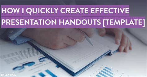 How To Create An Effective How To Quickly Create Effective Presentation Handouts