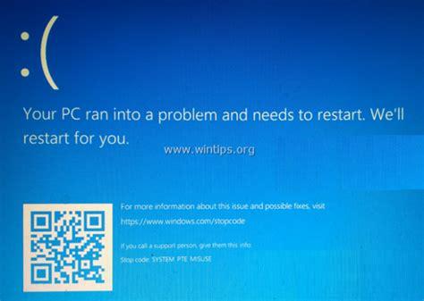 fix system pte misuse blue screen error  windows