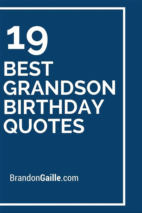 Top 19 Quotes By best 20 grandson birthday quotes ideas on