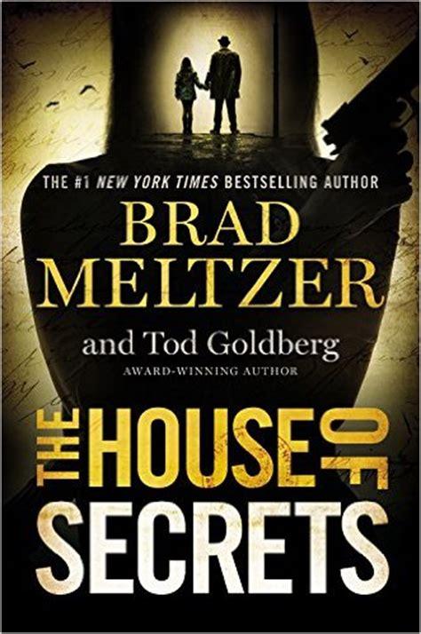 house of secrets a novel books the house of secrets brad meltzer new mystery