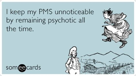 Funny Pms Memes - period quotes like success