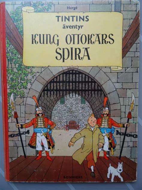 Kaos Tintin King Ottokars Sceptre tintin 08 kungs ottokars spyra king ottokar s sceptre swedish hc 1st edition 1960