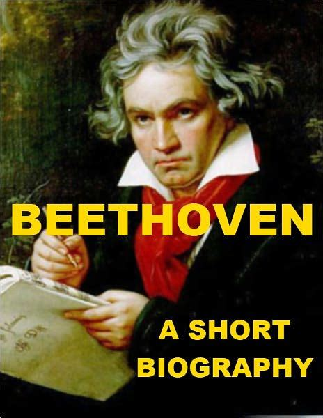 beethoven biography new beethoven a short biography by hugh chisholm nook book
