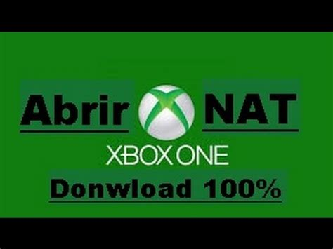 tutorial abrir nat xbox one xbox one como abrir a nat melhorando sua conex 227 o