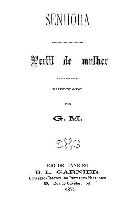 Biblioteca Brasiliana Guita e José Mindlin: Senhora