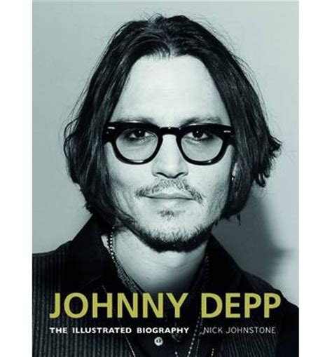 biography channel johnny depp johnny depp the illustrated biography nick johnstone