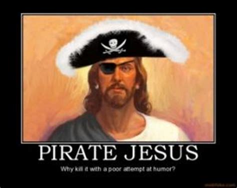 Bad Jesus Memes - pirate jokes for kids kappit