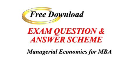 Managerial Economics Mba by Question Answer Scheme Managerial Economics For Mba