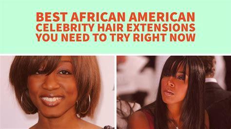 african american microlink hair extensions best african american celebrity hair extensions you need