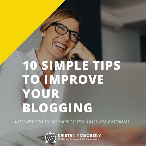 10 secrets that will help you keep your house clean and organized once and for all the sunny 10 tips to help you improve your blogging kristen poborsky