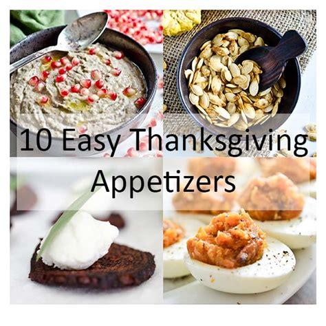 10 easy thanksgiving appetizers the endless meal