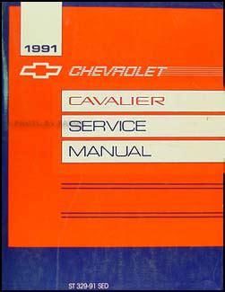 automotive service manuals 1992 chevrolet cavalier auto manual 1991 chevy cavalier repair shop manual original