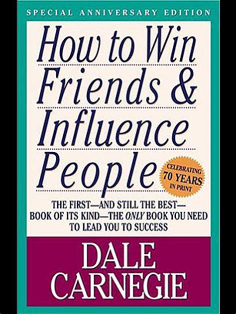 how to win friends influence books winning friends begins with friendliness by dale carnegie