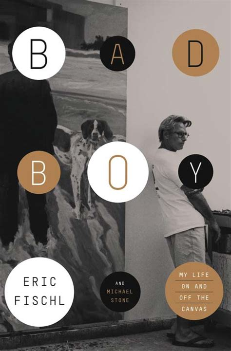 Dealing With The Badboy eric fischl from bad boy to huffpost