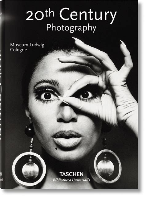 20th century photography 20th century photography bibliotheca universalis taschen books