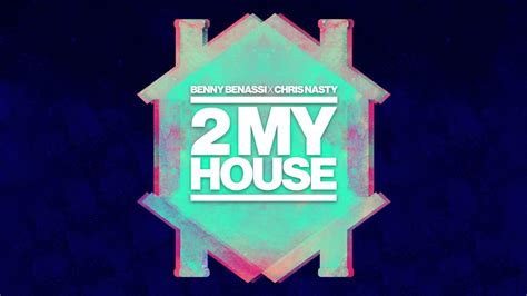 benny benassi house music benny benassi x chris nasty 2 my house cover art ultra music youeep youeep