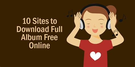 sites to download full albums for free 10 sites to download full album free online