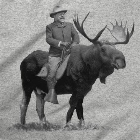 that famous photo of teddy roosevelt riding a moose is fake teddy roosevelt riding a bull moose tshirts liberty maniacs