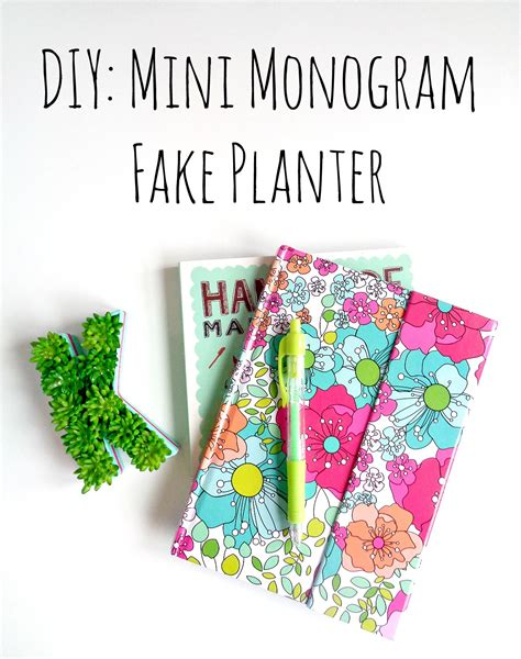 monogram planter diy mini monogram fake planter