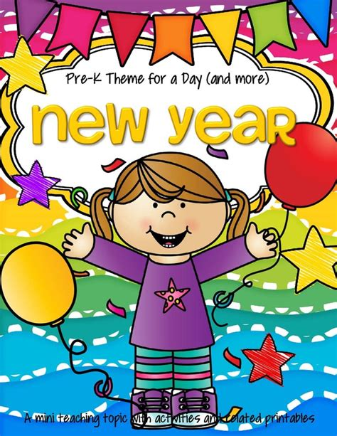 new year theme preschool activities theme activities and printables for preschool pre k and