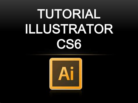tutorial illustrator cs6 tutorial illustrator cs6