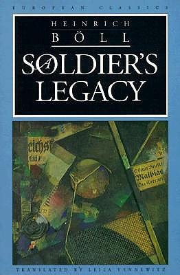 the soldier s legacy soldiers and single books a soldier s legacy by heinrich b 246 ll reviews discussion