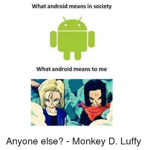 What Android Means what android means in society what android means to me