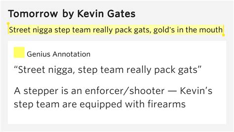 really kevin gates lyrics street nigga step team really pack gats gold s in the