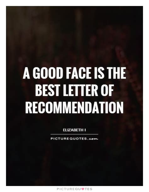 Recommendation Letter Quotes A Is The Best Letter Of Recommendation Picture Quotes