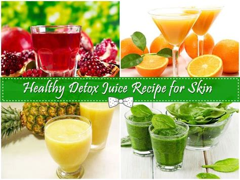 Detox Drink Recipe For Skin by Healthy Detox Juice Recipe For Skin