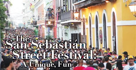 san sebastian festival puerto rico 2016 featured stories 171 161 qu 233 pasa