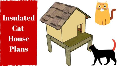 Insulated Cat House Plans Youtube Insulated Cat House Plans