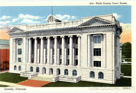 Weld County Court Search Weld County Court House Greeley Co
