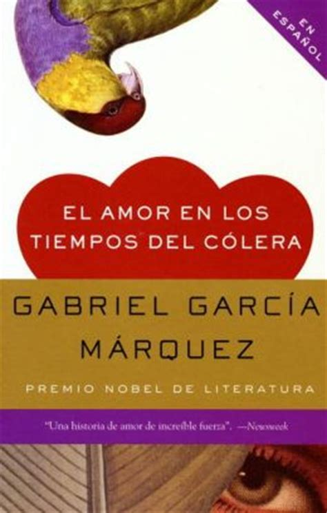 spanish novels amor online 152012225x el amor en los tiempos del c 243 lera love in the time of cholera by gabriel garc 237 a m 225 rquez