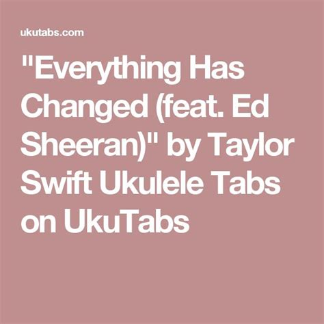 ed sheeran taylor swift everything has changed chords tekstowo 222 best ukulele images on pinterest ukulele