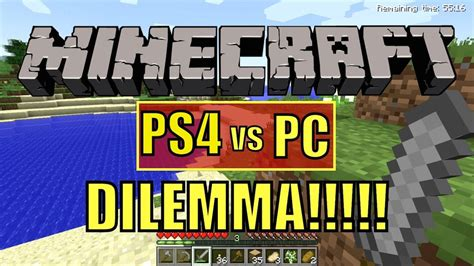 cant download full version of minecraft on ps4 minecraft ps4 vs pc version dilemma blunty tv