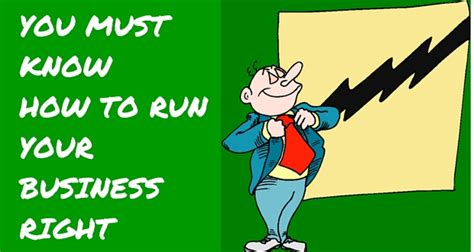 how to your to run you must how to run your business right prestige business coaching