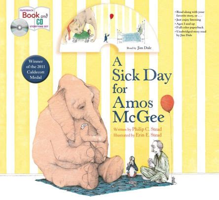 sick day for amos 1596434023 a sick day for amos mcgee book cd storytime set by philip c stead erin e stead jim dale