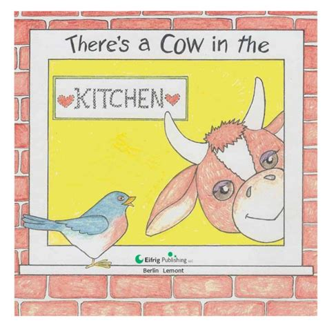 Cows In The Kitchen Story by There S A Cow In The Kitchen By Susan F Smith Magicblox