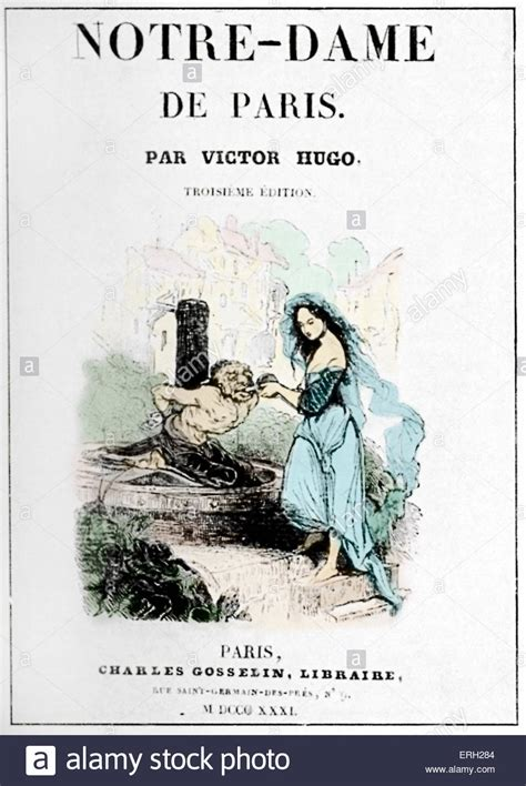 notre dame de edition books victor hugo s novel notre dame de front cover