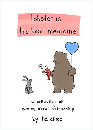 lobster is the best 0762458682 lobster is the best medicine a collection of comics about import it all