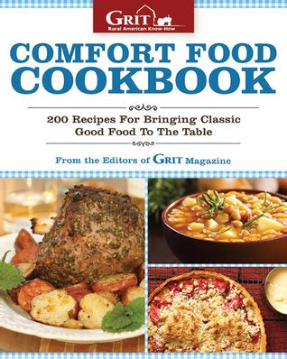 comfort food recipes for two comfort food cookbook 230 recipes for bringing classic