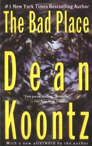 the place books the bad place by dean koontz reviews discussion