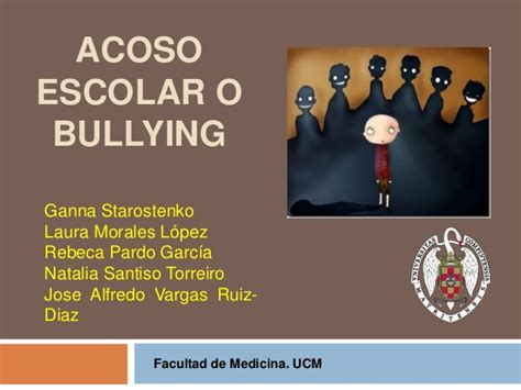 acoso escolar bullying slideshare acoso escolar o bullying