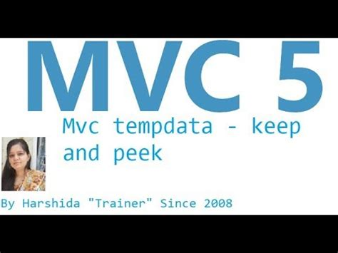 mvc tutorial php youtube mvc tempdata exle mvc 5 tutorial for beginners in