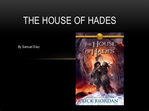 the house of hades the house of hades
