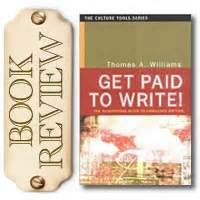 Get Paid To Write - book review get paid to write travel writers exchange